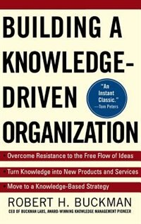 Book Building a Knowledge-Driven Organization by Robert Buckman