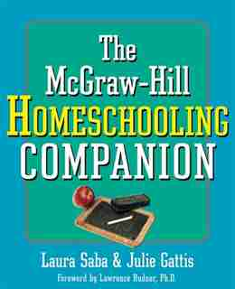 The Mcgraw-Hill Homeschooling Companion by Saba