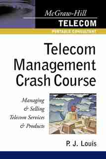 Telecom Management Crash Course by P. J. Louis