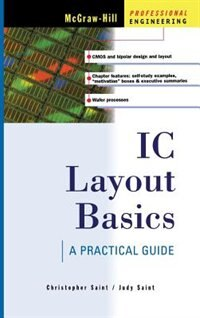 Book IC Layout Basics: A Practical Guide by Christopher Saint