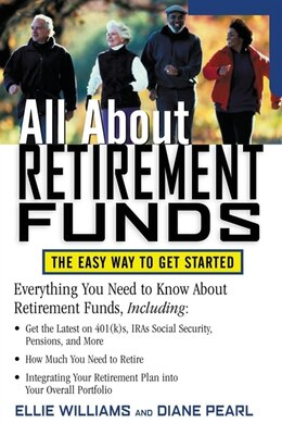 Book All About Retirement Funds: The Easy Way to Get Started by Ellie Williams