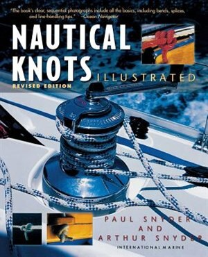 Nautical Knots Illustrated by Paul H H Snyder