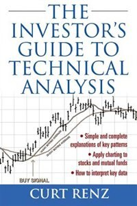 Book The Investor's Guide to Technical Analysis by Curt Renz