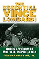 Book The Essential Vince Lombardi: Words & Wisdom to Motivate, Inspire, and Win by Vince Lombardi