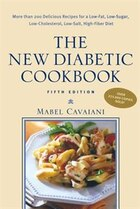 The New Diabetic Cookbook, Fifth Edition: More Than 200 Delicious Recipes for a Low-Fat, Low-Sugar…