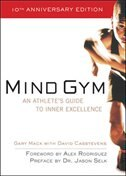 Book Mind Gym: An Athlete's Guide to Inner Excellence by Gary Mack