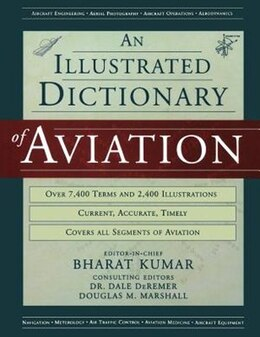 Book An Illustrated Dictionary of Aviation by Bharat Kumar