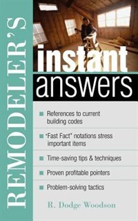Book Remodeler's Instant Answers by R. Dodge Woodson