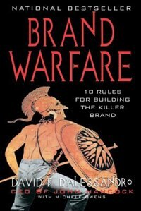 Book Brand Warfare: 10 Rules for Building the Killer Brand: 10 Rules for Building the Killer Brand by David D'Alessandro