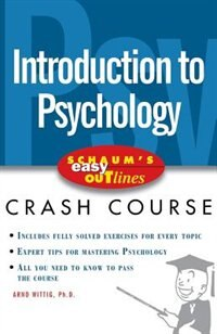 Book Schaum's Easy Outline of Introduction to Psychology by Arno Wittig