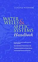 Book Water Wells & Septic Systems Handbook by R. Woodson
