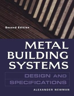 Book Metal Building Systems Design And Specifications 2/e: Design and Specifications by Alexander Newman