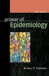 Book Primer of Epidemiology, Fifth Edition by Gary Friedman