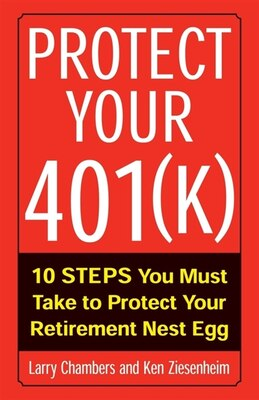Book Protect Your 401(k) by Larry Chambers