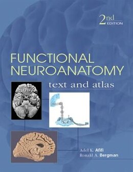 Book Functional Neuroanatomy: Text and Atlas, 2nd Edition: Text and Atlas by Adel Afifi