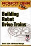 Building Robot Drive Trains by Dennis Clark