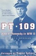 Book Pt 109: John F. Kennedy in World War II by Robert J. Donovan