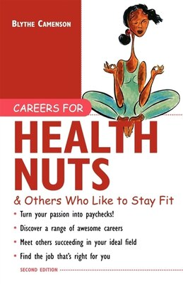 Book Careers for Health Nuts & Others Who Like to Stay Fit by Blythe Camenson