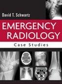 Book Emergency Radiology: Case Studies: Case Studies by David Schwartz