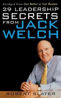 Book 29 Leadership Secrets From Jack Welch by Robert Slater