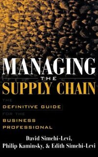 Book Managing The Supply Chain: The Definitive Guide for the Business Professional by David Simchi-Levi