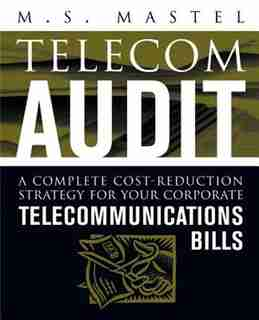 Telecom Audit by M S S. Mastel