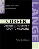 Book Current Diagnosis and Treatment in Sports Medicine by Patrick Mcmahon