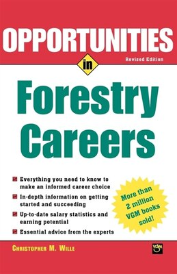 Book Opportunties in Forestry Careers by Christopher M. Wille