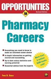 Book Opportunties in Pharmacy Careers by Fred Gable