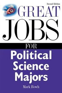 Book Great Jobs for Political Science Majors by Mark Rowh