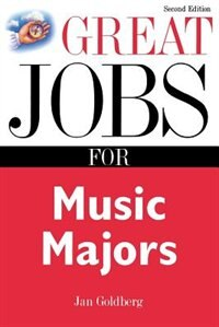 Book Great Jobs For Music Majors by Jan Goldberg