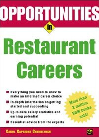 Book Opportunities in Restaurant Careers by Carol Chemelynski