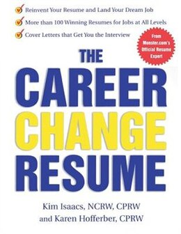 Book The Career Change Resume: How to Reinvent Your Resume and Land Your Dream Job by Karen Hofferber