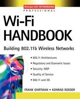 Book Wi-Fi Handbook: Building 802.11b Wireless Networks by Frank D. Ohrtman