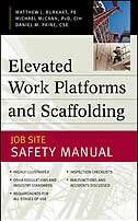 Book Elevated Work Platforms and Scaffolding: Job Site Safety Manual by Matthew Burkart