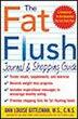 The Fat Flush Journal and Shopping Guide by Ann Louise Gittleman