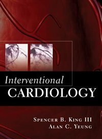 Book Interventional Cardiology by Spencer B. King III