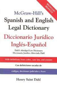 Book McGraw-Hill's Spanish and English Legal Dictionary: Doccionario Juridico Ingles-Espanol by Henry Saint Dahl