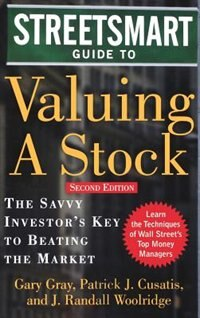 Book Streetsmart Guide to Valuing A Stock: The Savvy Investor's Key to Beating the Market by Gary Gray