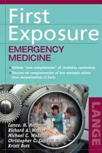 Book First Exposure to Emergency Medicine by Lance Hoffman