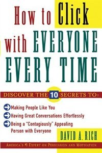 Book How to Click with Everyone Every Time by David Rich