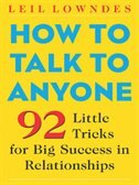 Book How to Talk to anyone: 92 Little Tricks for Big Success in Relationships by Leil Lowndes