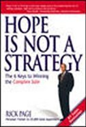 Book Hope Is Not a Strategy: The 6 Keys to Winning the Complex Sale: The 6 Keys to Winning the Complex… by Rick Page