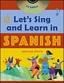 Book Let's Sing and Learn in Spanish  (Book + Audio CD) by Neraida Smith