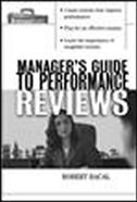 Book The Manager's Guide to Performance Reviews by Robert Bacal
