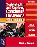 Book Troubleshooting & Repairing Consumer Electronics Without a Schematic by Homer Davidson