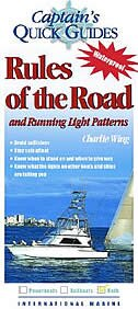 Rules of the Road and Running Light Patterns: A Captain's Quick Guide by Charlie Wing
