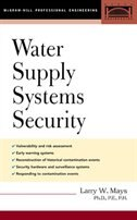 Water Supply Systems Security by Larry W Mays