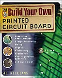 Book Build Your Own Printed Circuit Board by Al Williams