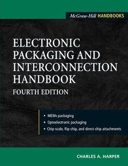 Book Electronic Packaging And Interconnection Handbook 4/e by Charles Harper